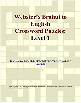 Webster's Brahui to English Crossword Puzzles: Level 1 by Philip M. Parker (2007-08-02)