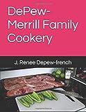 DePew-Merrill Family Cookery