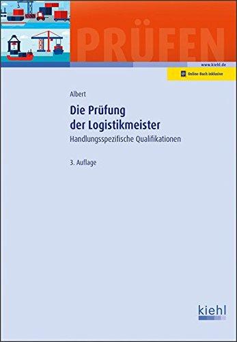 Die Prüfung Der Logistikmeister  Handlungsspezifische Qualifikationen.  Prüfungsbücher Für Betriebswirte Und Meister