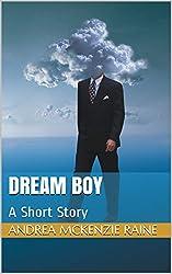 Dream Boy: A Short Story