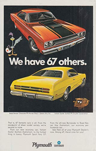 We have 67 others Plymouth Road Runner & Valiant Duster ad 1970