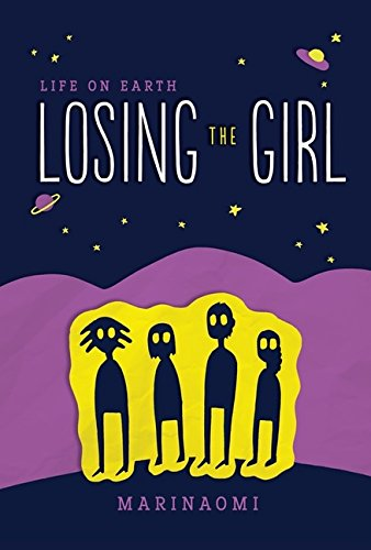 Life on Earth 1: Losing the Girl