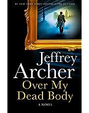 Over My Dead Body: A Novel