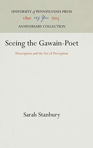 Seeing the Gawain-Poet: Description and the Act of Perception (The Middle Ages Series) by Brand: Univ of Pennsylvania Pr