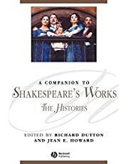 A Companion to Shakespeare's Works, Volume II: The Histories