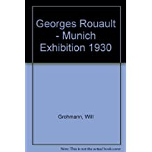 Georges Rouault,: Munich Exhibition, 1930 (The art lover library, Volume 4)