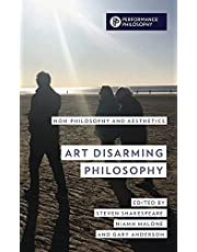 Art Disarming Philosophy: Non-philosophy and Aesthetics