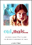"Le scénario annoté du film ""Oui, mais..."""