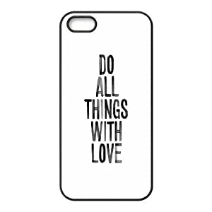 Do All Things With Love iPhone 5,5S Case Protective Cute For Girls, Case For Iphone 5s Cheap [Black] by patoner