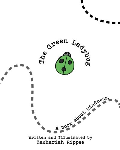 The Green Ladybug: A book about Kindness