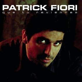 Amazon.com: Que tu reviennes: Patrick Fiori: MP3 Downloads