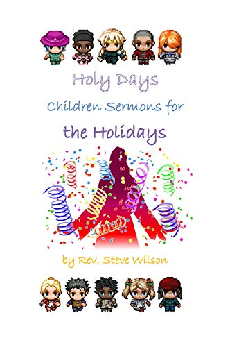 Holy Days: Children's Sermons for the Holidays by [Wilson, Rev. Stephen R.]