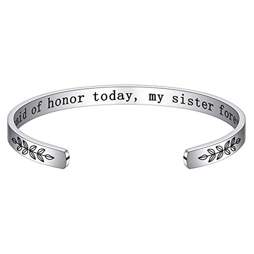 Maid of Honor Gift from Bride - My Maid of Honor Today My Sister Forever Bracelet Wedding Party Gift for Bridesmaid Sisters
