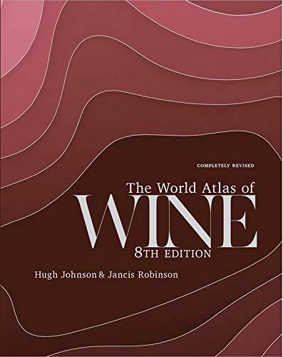 The World Atlas of Wine 8th Edition by Jancis Robinson