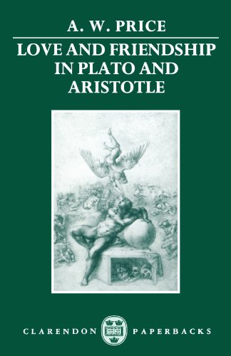 Love and Friendship in Plato and Aristotle (Clarendon Paperbacks)
