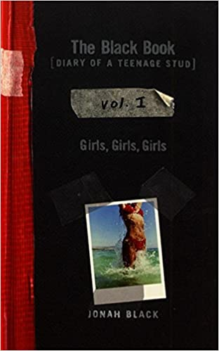Diary of a Teenage Stud Girls Vol The Black Book I: Girls Girls