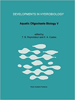 Book Aquatic Oligochaete Biology V (Developments in Hydrobiology)