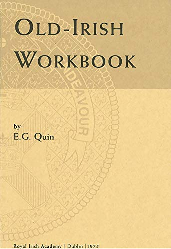 Old-Irish Workbook (Irish Studies)