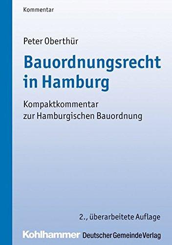 Bauordnungsrecht in Hamburg: Kompaktkommentar zur Hamburgischen Bauordnung