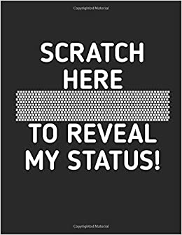 scratch here to reveal my status funny attitude quotes journal
