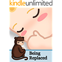 Being Replaced - Getting a sibling (English Edition)