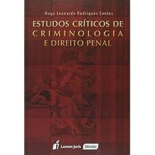 Estudos Críticos de Criminologia e Direito Penal