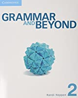 Grammar and Beyond Level 2 Student's Book and Writing Skills Interactive Pack