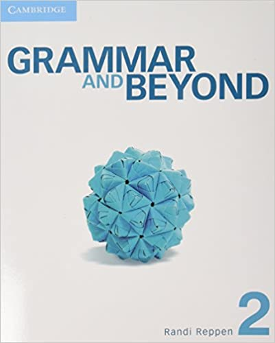 Grammar and beyond level 2 students book and writing skills grammar and beyond level 2 students book and writing skills interactive pack randi reppen neta cahill hilary hodge elizabeth iannotti robyn brinks fandeluxe Gallery