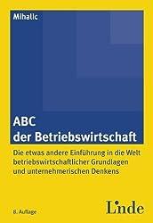 ABC der Betriebswirtschaft von Mihalic, Victor (2012) Broschiert