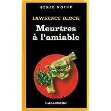 MEURTRES A L'AMIABLE