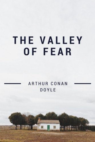 Download The Valley of Fear: by Arthur Conan Doyle pdf