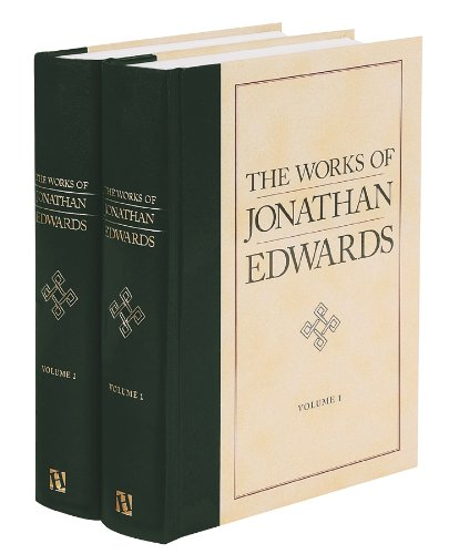 The Works of Jonathan Edwards, 2 Volumes