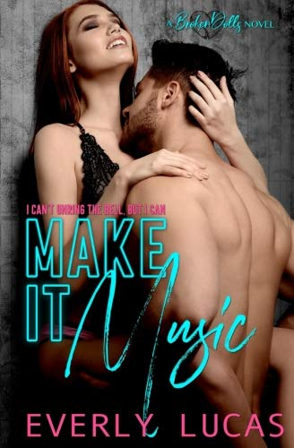 Make It Music (Broken Dolls) (Volume 1)