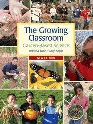 Growing Classroom : Garden-Based Science