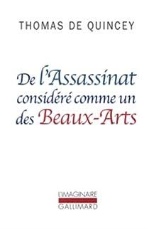 De l'Assassinat considéré comme un des Beaux-Arts par De Quincey