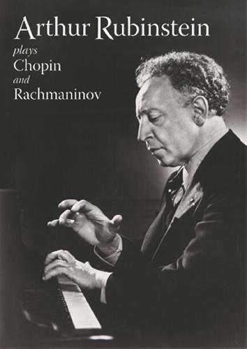 - Arthur Rubinstein Plays Chopin and Rachmaninov