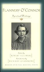 Flannery O'Connor: Spiritual Writings (Modern Spiritual Masters Series.)