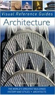 Architecture explained annotated guides neil stevenson architecture the worlds greatest buildings history and styles architects visual reference guide fandeluxe Images
