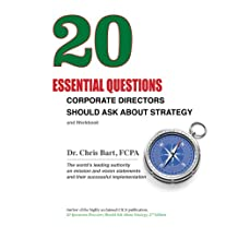 20 Essential Questions Corporate Directors Should Ask About Strategy