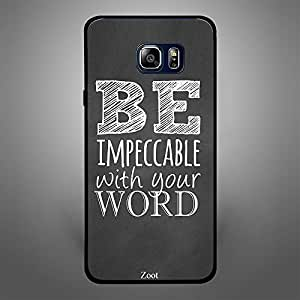 Samsung Galaxy Note 5 Be Impeccable with your Word