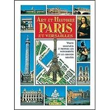 ART ET HISTOIRE : PARIS