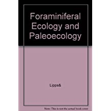 Foraminiferal Ecology and Paleoecology