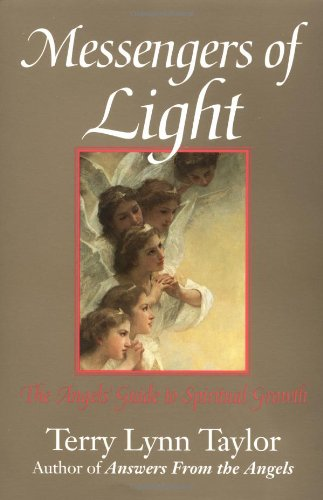 Messengers of Light: The Angels' Guide to Spiritual Growth ()
