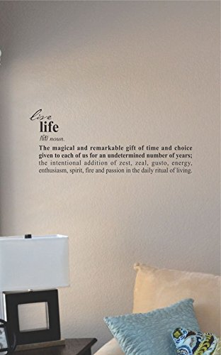 Live Life Definition the Magical and Remarkable Gift of Time and Choice Given to Each of Us for (Spirit Of Enthusiasm)