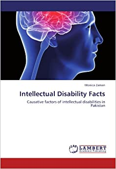 Intellectual Disability Facts: Causative factors of intellectual disabilities in Pakistan