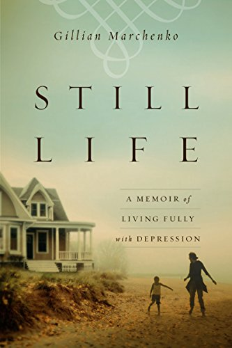 John r milton book recommendations bookauthority book cover of gillian marchenko still life a memoir of living fully with depression fandeluxe Image collections