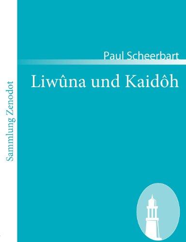 Liw Na Und Kaid H (Sammlung Zenodot) (German Edition)