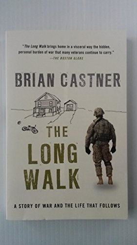 The Long Walk: A Story of War and the Life That Follows by Brian Castner (2013-04-09)
