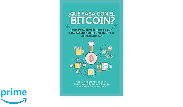 Amazon.com: ¿Qué pasa con el bitcoin?: Guía para comprender ...