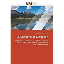 LES XIONGNU DE MONGOLIE